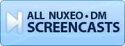 Nuxeo DM Screencasts